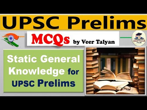 Static General Knowledge (GK) for UPSC CSE Prelims 2019 preparation MCQs study in Hindi By VeeR
