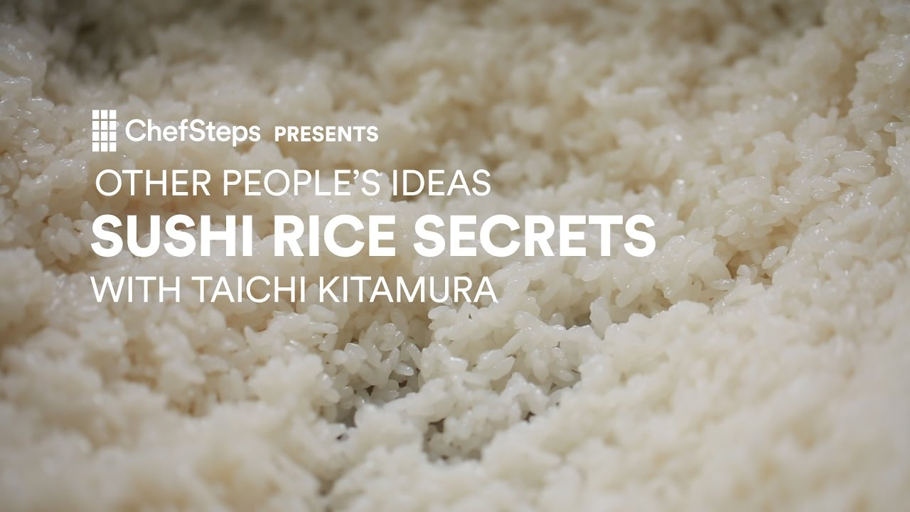 Secrets to Perfect Sushi Rice, With Taichi Kitamura.