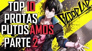 TOP 10 PROTAS PUTOS AMOS DEL ANIME PARTE 2
