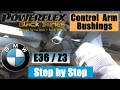How to replace control arm bushings BMW Z3 BMW E36 Powerflex by DutchRingRacing