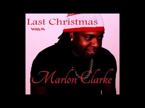 Wham Last Christmas Reggae MARLON CLARKE