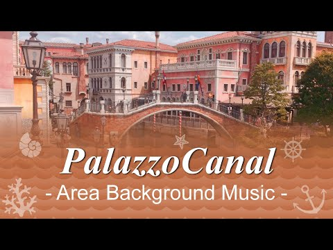Mediterranean Harbor PalazzoCanal - Area Background Music