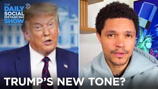 "Trump's ""New Tone"" on Coronavirus? | The Daily Social Distancing Show"
