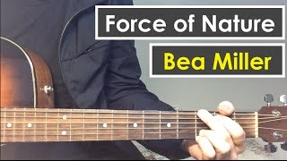 Bea Miller - Force of Nature - Guitar Tutorial (Guitar Lesson) Chords