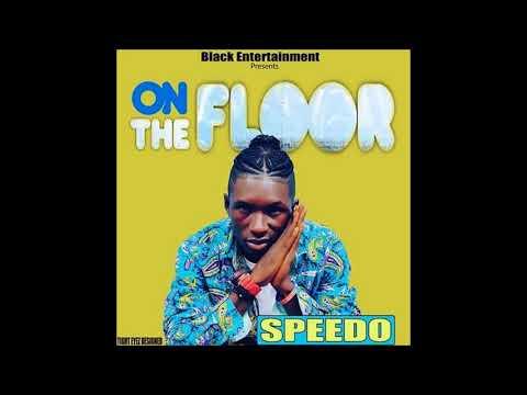 Speedo'o - On The Floor (Latest 2017)
