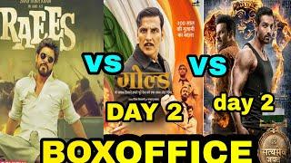 BOXOFFICE Raees vs Gold vs Satyamev Jayate, Boxoffice 2nd day Collection Gold, Shahrukh vs Akshay