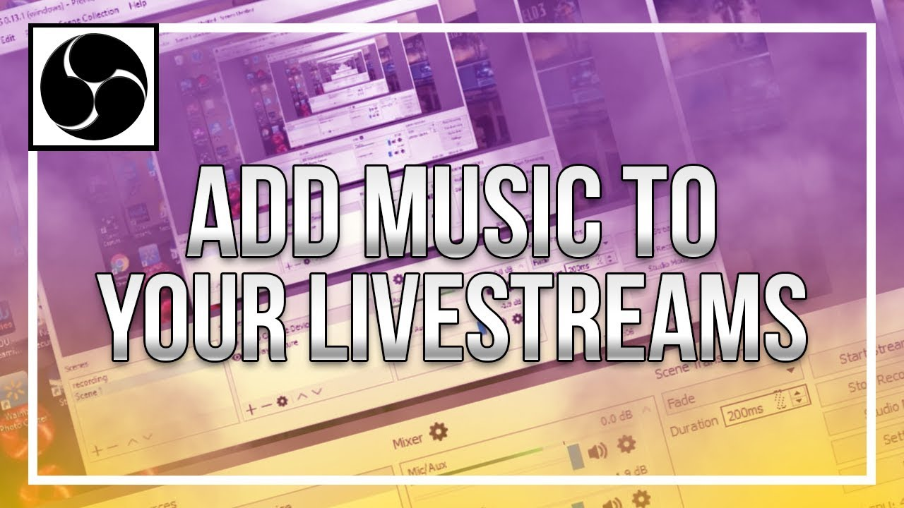 How To Add Music To Livestreams In Obs Youtube