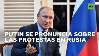 La reacción de Putin a las manifestaciones en Rusia