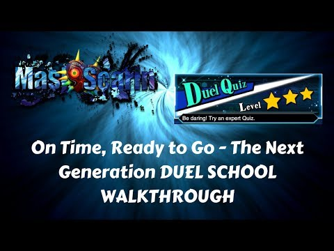 On Time, Ready to Go - The Next Generation DUEL SCHOOL WALKTHROUGH | YuGiOh Duel Links w/ MasKScarin