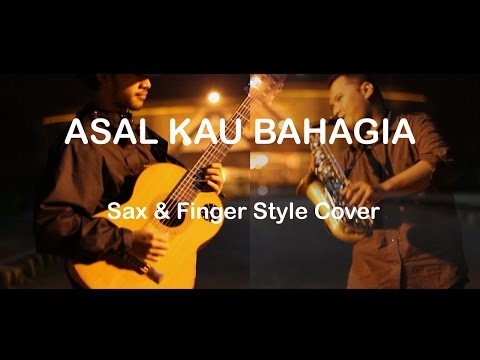 Armada - Asal Kau Bahagia (Saxophone & Finger Style Cover)