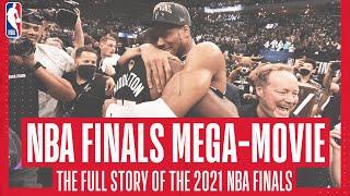 2021 NBA FINALS MEGA-MOVIE 📽🍿 | Watch the story an