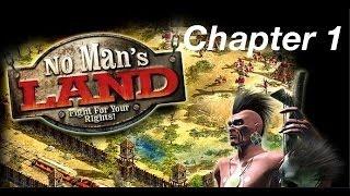 no man's land pc game walkthrough chapter 1