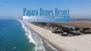 Welcome to Pajaro Dunes Resort!