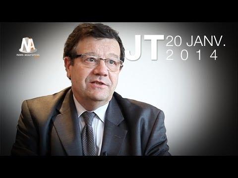 JT 20/01/2014 : Risques émergents, assurance vie à l'Afer et ACMN Vie