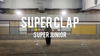 [cover] SUPER CLAP - SUPER JUNIOR (슈퍼주니어) | cover dance(커버댄스…