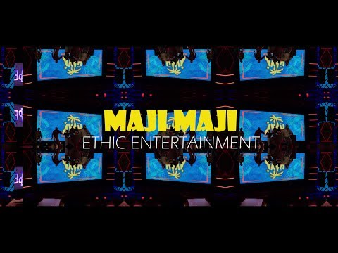 ethic-entertainment---maji-maji-(official-video-4k)-/-rh-exclusive