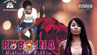 Rybeena - Wudda Wife Yuh (Raw) May 2018