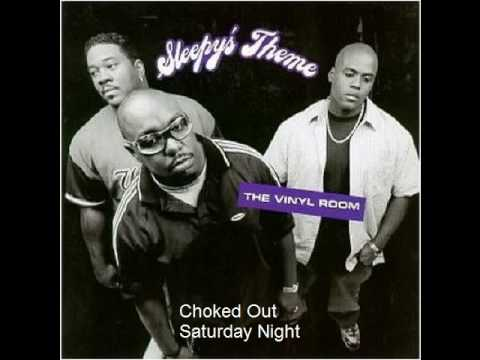 Sleepys Theme - Choked Out Saturday Night
