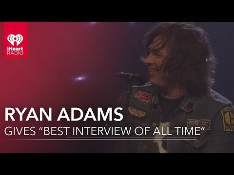 "Ryan Adams Gives the ""Best Interview of All Time"" 