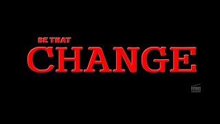 Be That Change ||  Short Film Talkies