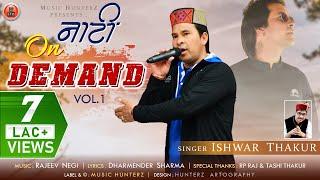 Non Stop Himachali Kullvi Songs 2020   Nati On Demand Vol-1 By Ishwar Thakur