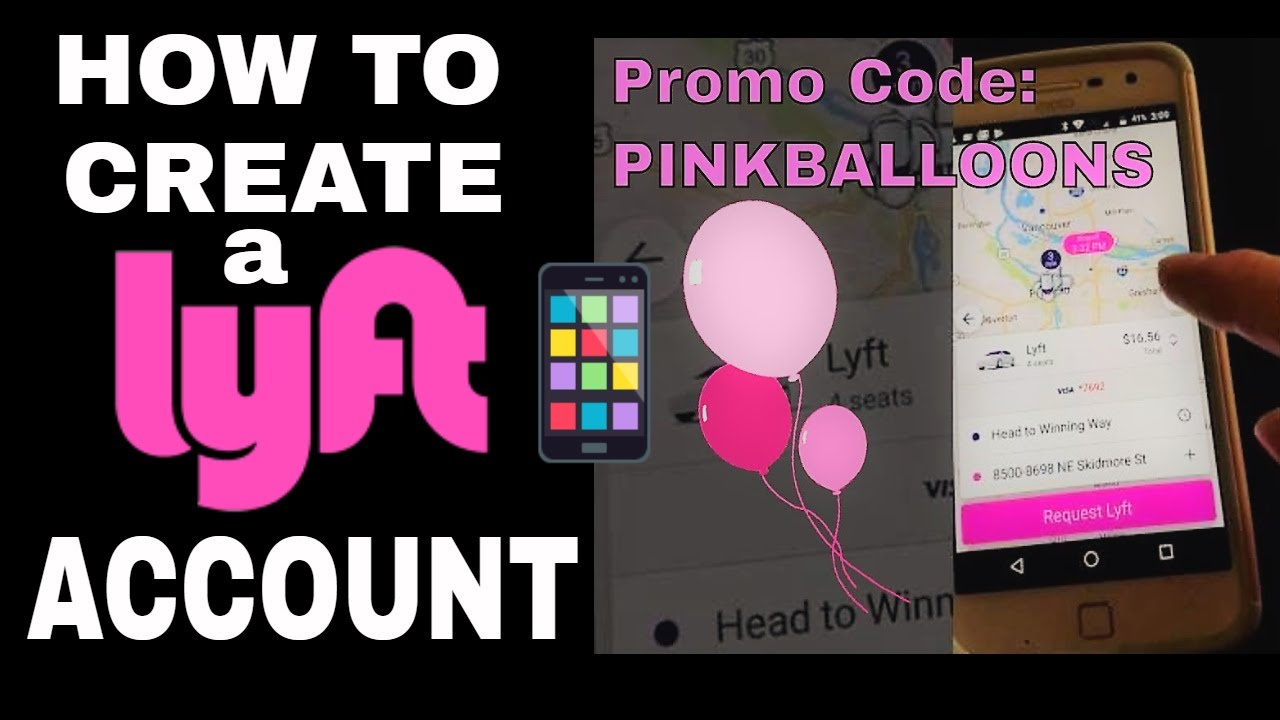 How To Create A Lyft Account Download The Lyft App On Your Smartphone Youtube