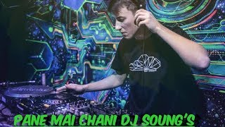 Pani Mai chani Satay deyo re dj ADVUT DJ STUDIO'S 