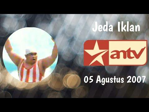 Jeda Iklan ANTV (05 Agustus 2007)