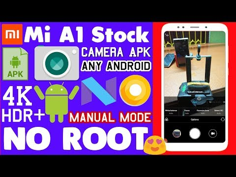 Mi A1 Stock Camera Apk For Any Android||4K,HDR+,Manual[NO ROOT]