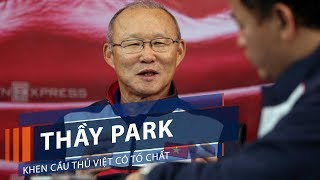 Thầy Park khen cầu thủ Việt có tố chất   VTC1
