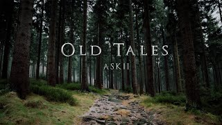 Old Tales | Relaxing Orchestral Celtic Fantasy Music | ASKII