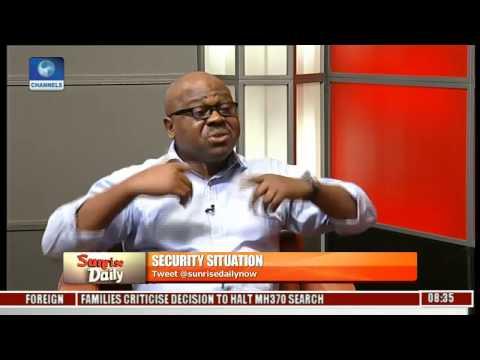 Sunrise Daily: 'Nigeria Is Under Threat' Security Consultant Declares Pt.2