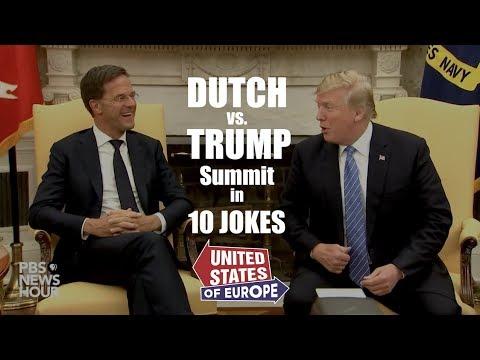 Dutch vs. Trump Summit in 10 Jokes