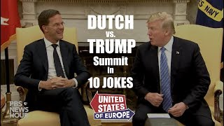 "Dutch vs. Trump Summit in 10 Jokes | ""United States of Europe"""