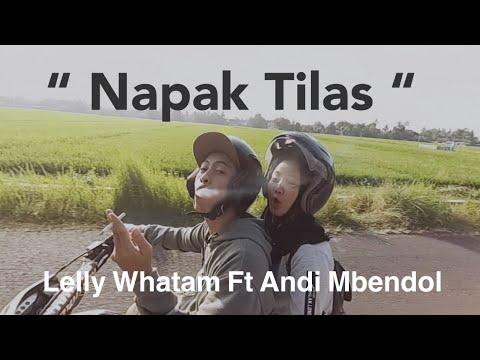 NAPAK TILAS - Lelly Whatam Ft Andi Mbendol (Official Video Lyric)