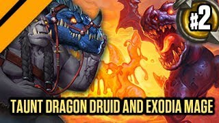 Hearthstone: The Witchwood -Taunt Dragon Druid & Exodia Mage P2