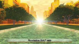 #3 The New Jerusalem,Revelation 21+22,Pictures New Heaven Earth,John