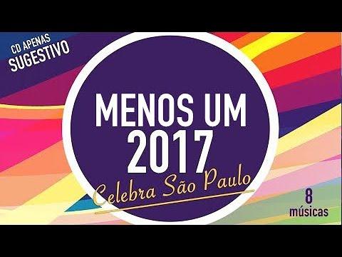 CELEBRA SÃO PAULO | COMPLETO |  | CD JOVEM sugestivo do canal para 2017 | MENOS UM