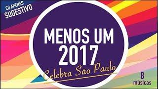 CELEBRA SÃO PAULO | COMPLETO |  | CD JOVEM sugestivo do canal para 2017 | CELEBRA SP | MENOS UM