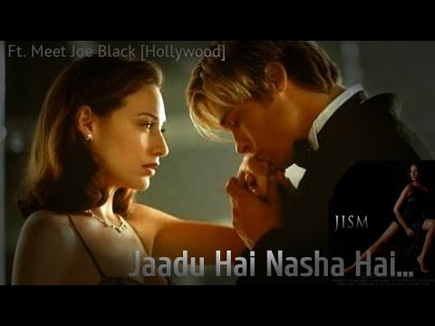 Jaadu Hai Nasha Hai | Ft. Meet Joe Black | Hollywood Romance | Rahul Jain | Shreya Ghoshal | Jism