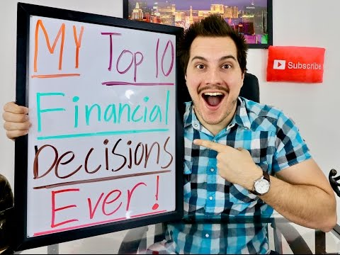 My Top 10 Best Financial Decisions Ever!