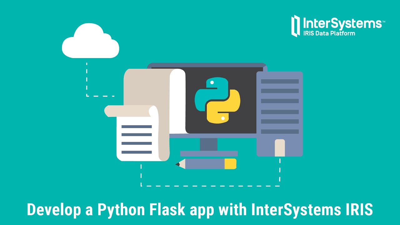 Develop a Python Flask app with InterSystems IRIS in 10 minutes