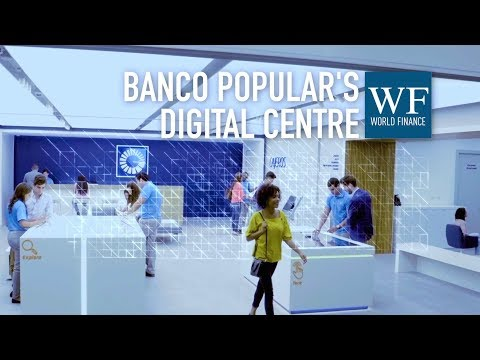 Banco Popular: Innovation And The Voice Of The Customer | World Finance