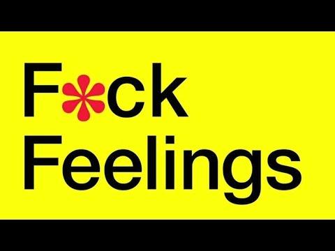 'F*ck Feelings' by Michael & Sarah Bennett
