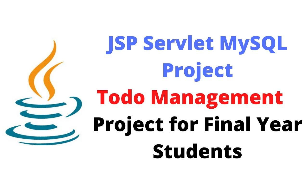JSP Servlet MySQL Database Project - Todo Application | Project for Final Year Students