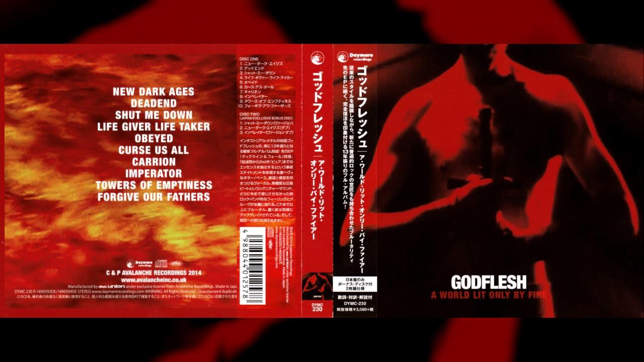 godflesh a world lit only by fire full album japanese press youtube. Black Bedroom Furniture Sets. Home Design Ideas