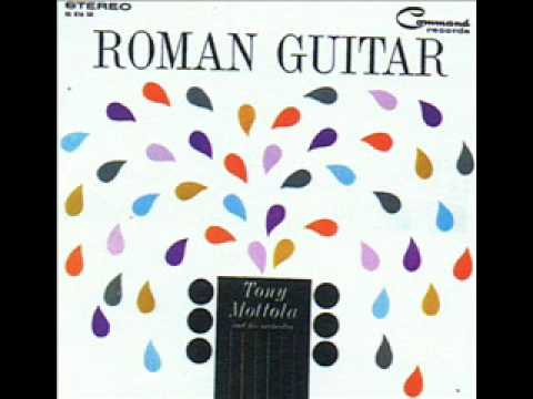 Arriverderci Roma & 2 other songs from ROMAN GUITAR  (Tony Mottola)