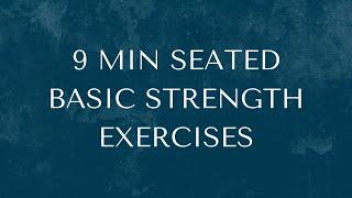 9 Min Seated Basic Strength Exercises