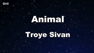 Animal - Troye Sivan Karaoke 【No Guide Melody】 Instrumental