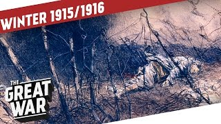 The Entente On The Run I THE GREAT WAR WW1 Summary Part 4